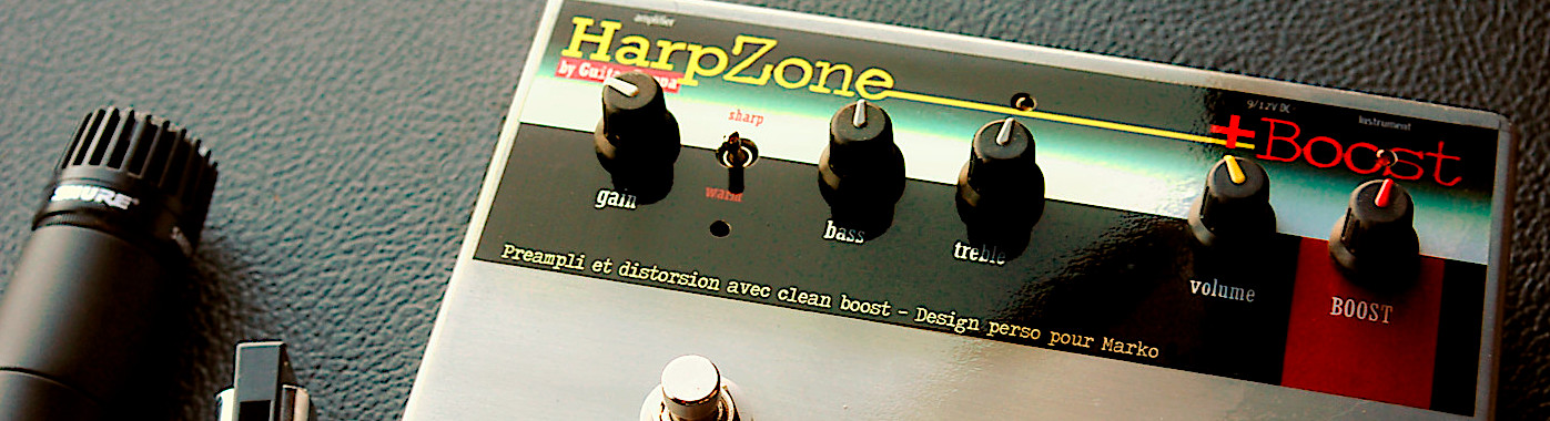 HarpZone by GuitarPoppa. Distorsion pour harmonica avec boost